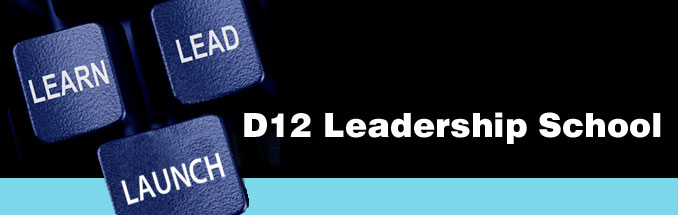D12 Leadership School - Learn - Lead - Launch at D12...